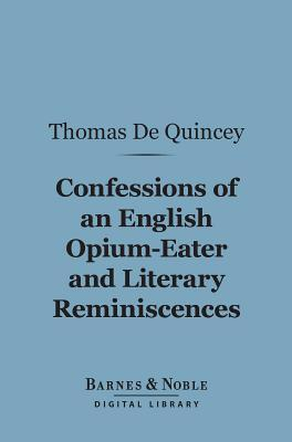 Confessions of an English Opium-eater/Literary Reminiscences