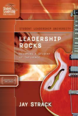 Leadership Rocks by Jay Strack
