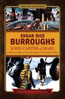 John Carter of Mars (Barsoom, #1-3)