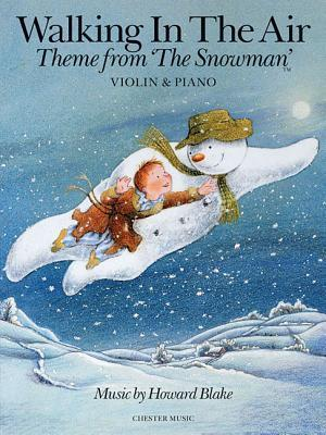 Walking in the Air, Violin & Piano: Theme from 'The Snowman'