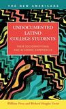 Undocumented Latino College Students: Their Socioemotional and Academic Experiences