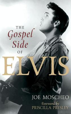 Ebook The Gospel Side of Elvis by Joe Moscheo PDF!