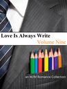 Love Is Always Write: Volume Nine