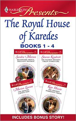 The Royal House of Karedes Books 1-4 by Sandra Marton