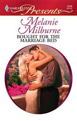 Guide Bought For The Marriage Bed (Mills & Boon Modern)