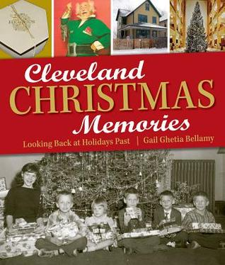 Cleveland Christmas Memories Looking Back at Holid...