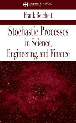 Stochastic Processes in Science, Engineering and Finance