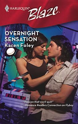 Overnight sensation by Karen Foley