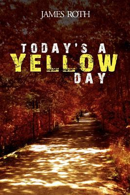 Today's a Yellow Day