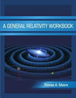 A General Relativity Workbook