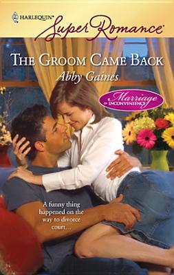 Ebook The Groom Came Back by Abby Gaines DOC!