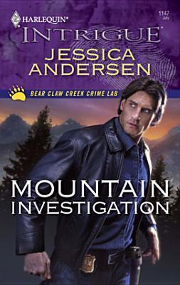Mountain Investigation (Bear Claw Creek Crime Lab, #5)