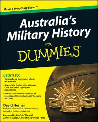 Australia's Military History for Dummies by David Horner