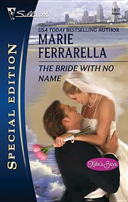 The Bride with No Name (Kate's Boys, #2)