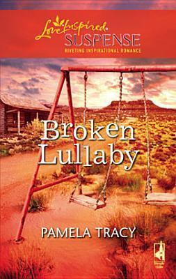 Broken Lullaby by Pamela Tracy