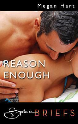 Reason Enough (Dan and Elle, #1.5)