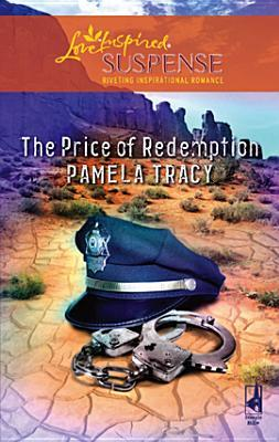 The Price of Redemption by Pamela Tracy