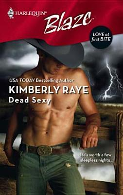 Dead Sexy by Kimberly Raye