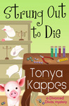 Strung Out to Die (Divorced Divas Mystery, #1)