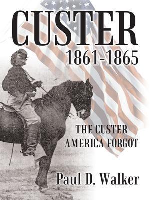 custer-1861-1865-the-custer-america-forgot