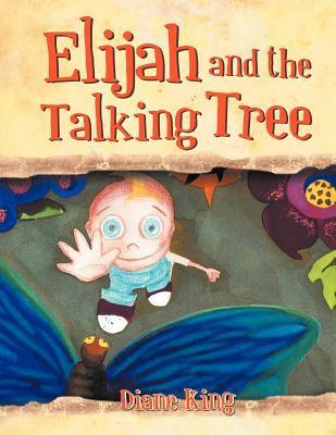 Elijah and the Talking Tree