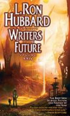 Writers of the Future Volume 24: The Best New Science Fiction and Fantasy of the Year