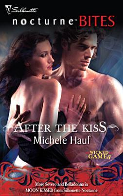 After the Kiss by Michele Hauf