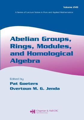 Abelian Groups, Rings, Modules, and Homological Algebra