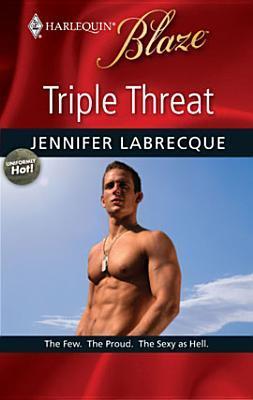 Triple Threat by Jennifer LaBrecque