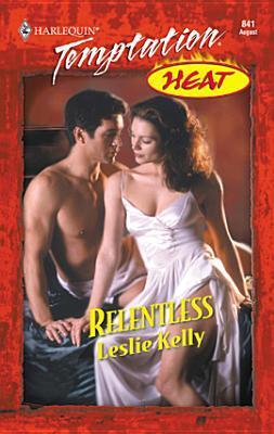 Relentless by Leslie Kelly