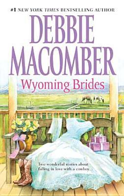 Wyoming Brides: Denim and Diamonds/The Wyoming Kid