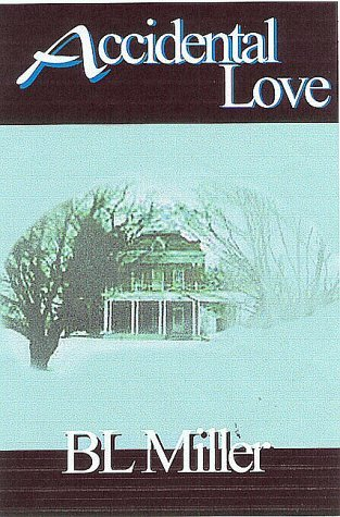 Accidental love by B.L.  Miller