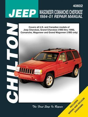 Chilton's Jeep Wagoneer/Comanche/Cherokee 1984 01 Repair Manual