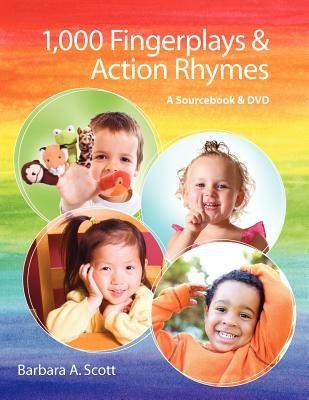 1,000 Fingerplays & Action Rhymes: A Sourcebook & DVD