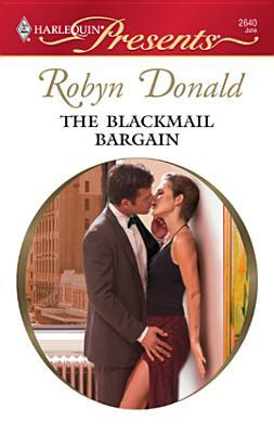 The Blackmail Bargain by Robyn Donald