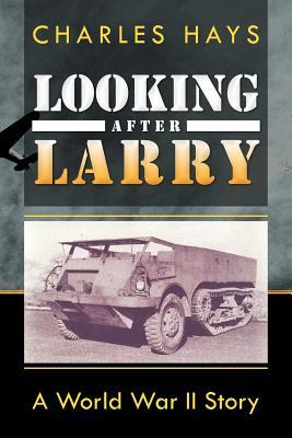 looking-after-larry-a-world-war-ii-story