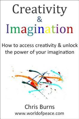 Creativity & Imagination - How to Ac...