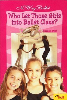 Who Let Those Girls Into Ballet Class?