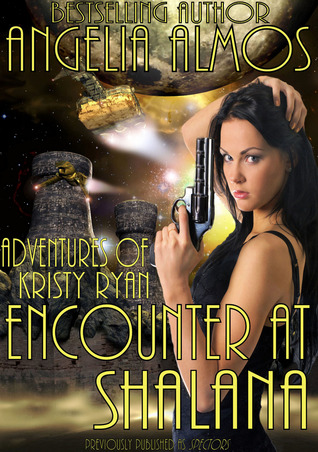 Ebook Encounter at Shalana by Angelia Almos TXT!