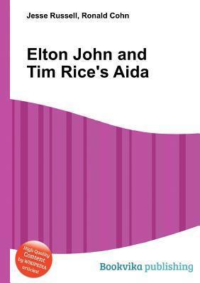 Elton John and Tim Rice's Aida