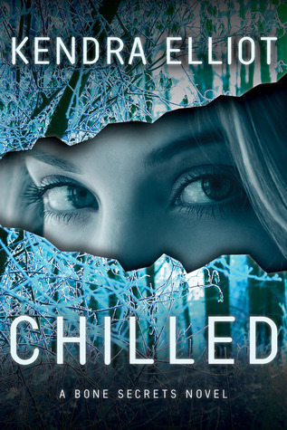 Chilled by Kendra Elliot