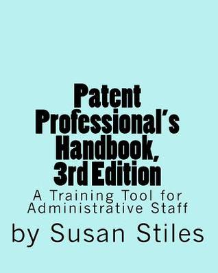 Download Patent Professional's Handbook, 3rd Edition: A Training Tool for Administrative Staff