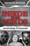 Inside Their Minds: Australian Criminals