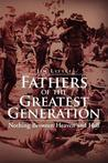 Fathers of the Greatest Generation