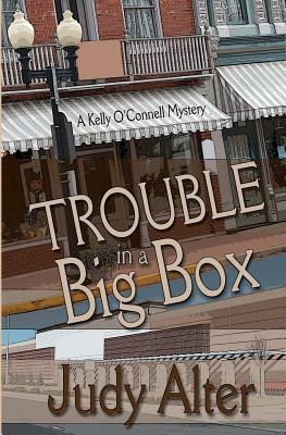 Trouble in a Big Box (Kelly O'Connell #3)