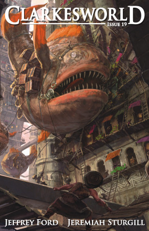 Clarkesworld Magazine, Issue 19 (Clarkesworld Magazine, #19)