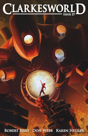 Clarkesworld Magazine, Issue 27 (Clarkesworld Magazine, #27)
