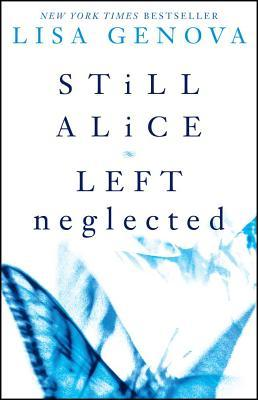 Still Alice / Left Neglected