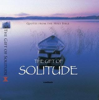 The Gift of Solitude