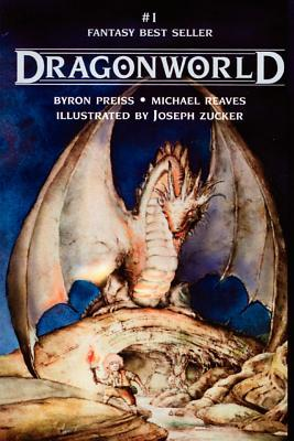 Dragonworld by Byron Preiss
